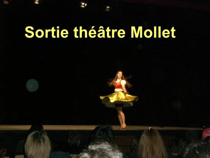 Sortie théâtre Mollet