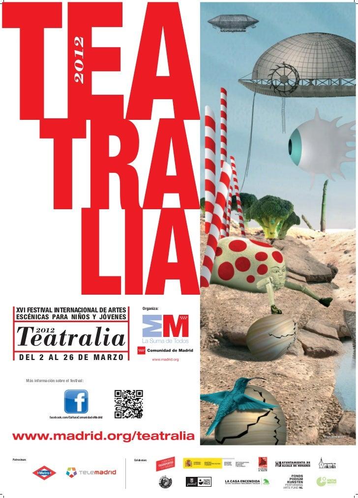 TEA                               2012                  TRA                   LIA  XVI FESTIVAL INTERNACIONAL DE ARTES  ES...