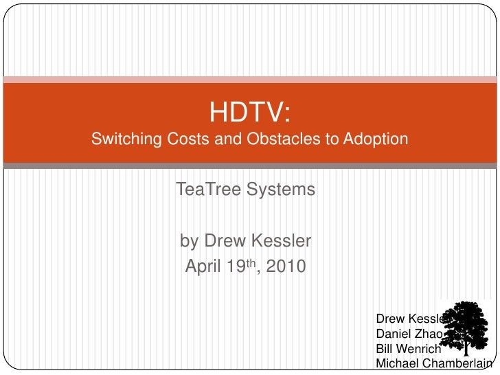 TeaTree Systems<br />by Drew Kessler<br />April 19th, 2010<br />Drew Kessler<br />Daniel Zhao<br />Bill Wenrich<br />Micha...