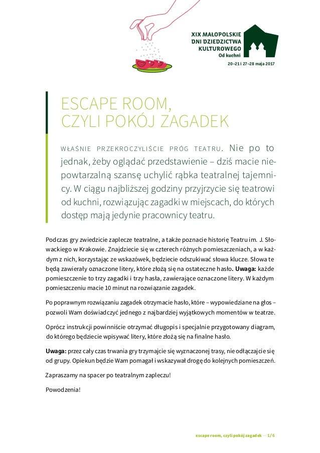 20–21 i 27–28 maja 2017 escape room, czyli pokój zagadek — 1/6 escape room, czyli pokój zagadek właśnie przekroczyliście...