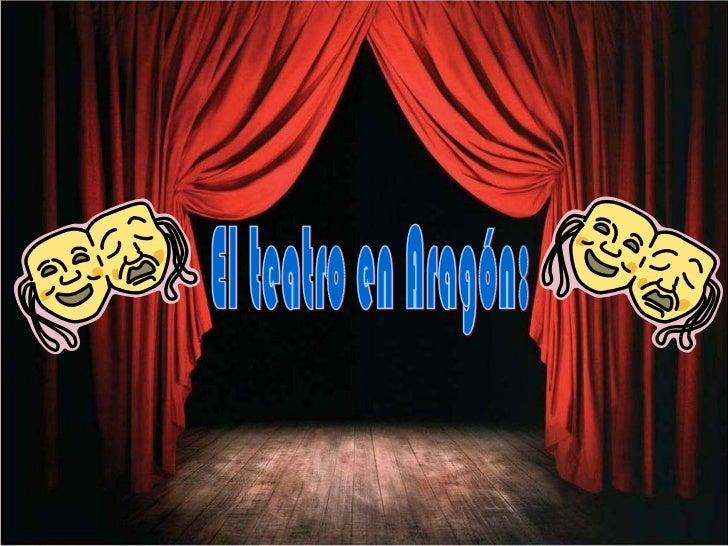El teatro en Aragón: