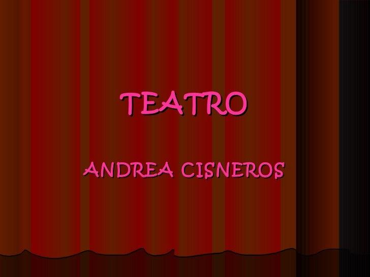 TEATRO ANDREA CISNEROS