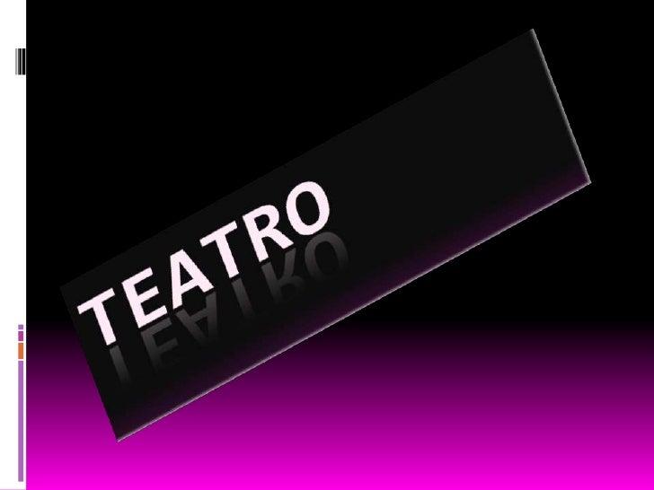 TEATRO<br />