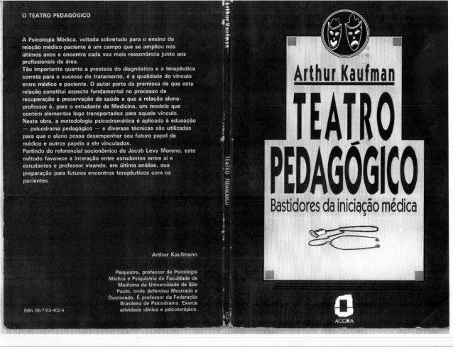 Teatro pedagogico-bastidores-da-iniciacao-medica-arthur-kaufman