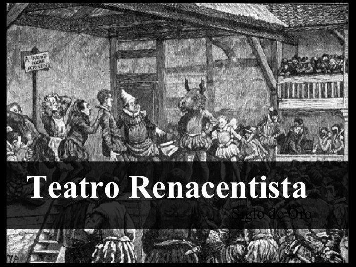 Teatro Renacentista Siglo de Oro