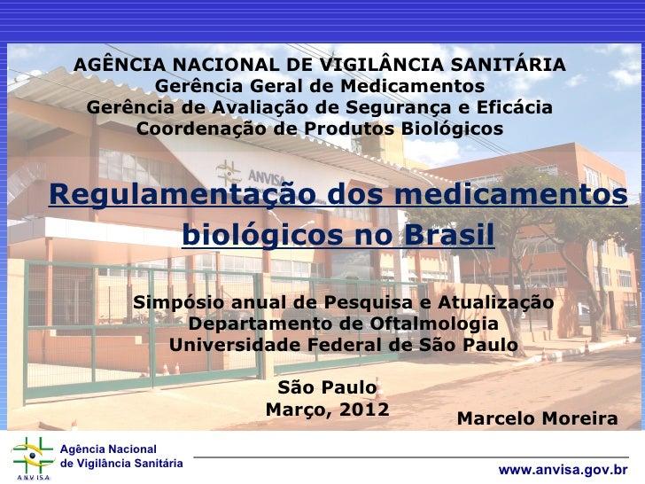 AGÊNCIA NACIONAL DE VIGILÂNCIA SANITÁRIA         Gerência Geral de Medicamentos   Gerência de Avaliação de Segurança e Efi...