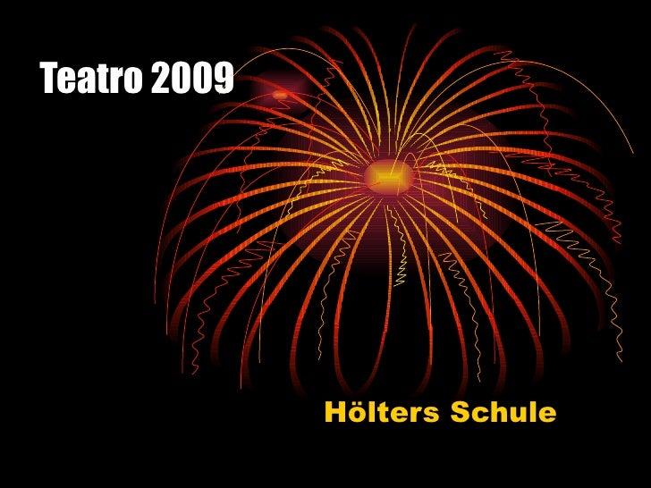 Teatro 2009 Hölters Schule