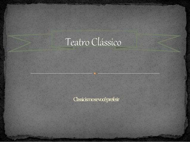 Classicismosevocêpreferir