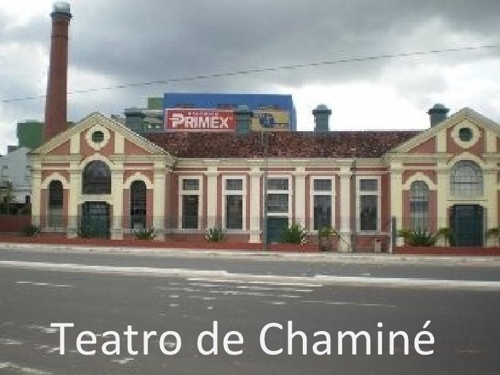 Teatro de Chaminé