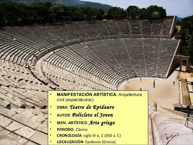 http://www.youtube.com/watch? v=54B28qY8lyA&feature=relate d  •  MANIFESTACIÓN ARTÍSTICA: Arquitectura civil (espectáculos...