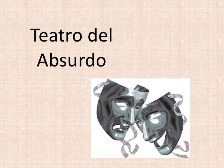 Teatro del Absurdo<br />