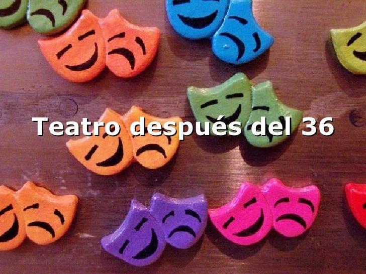 Teatro después del 36