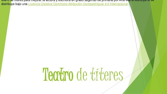 Teatro de títeres teatro de titeres para mejorar la lectura y escritura en grado segundo de primaria por Ana María Montoya...