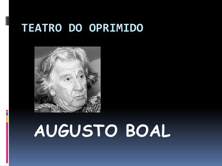 TEATRO DO OPRIMIDO AUGUSTO BOAL