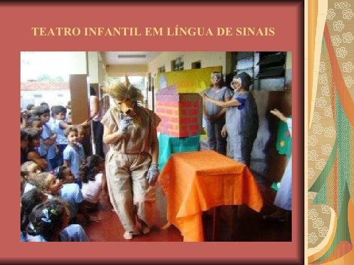 TEATRO INFANTIL EM LÍNGUA DE SINAIS