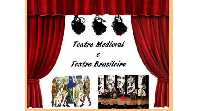 Teatro medieval e brasileiro