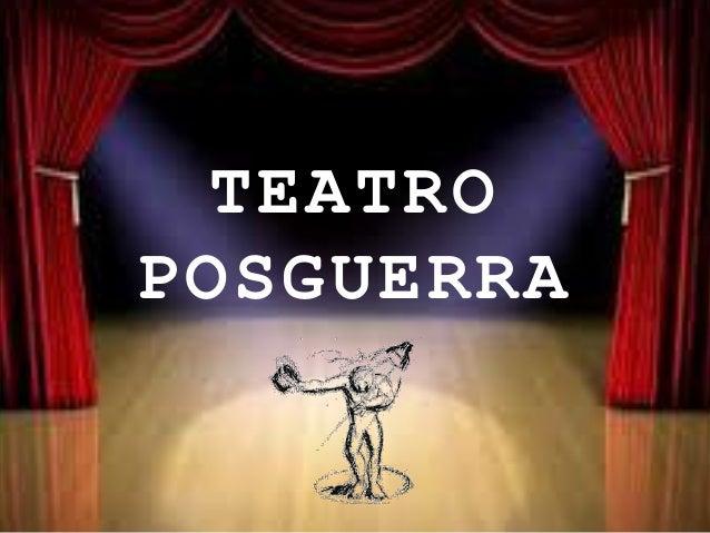 TEATRO POSGUERRA