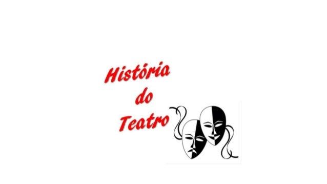 Teatro Primitivo e Greco Romano