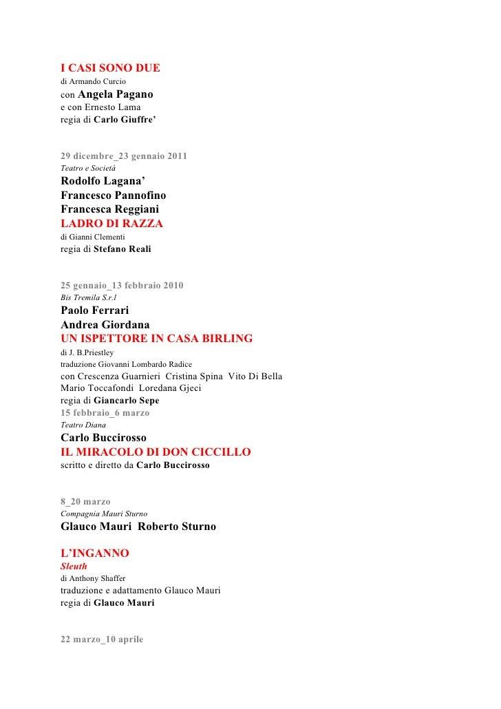 I CASI SONO DUE di Armando Curcio con Angela Pagano e con Ernesto Lama regia di Carlo Giuffre'   29 dicembre_23 gennaio 20...