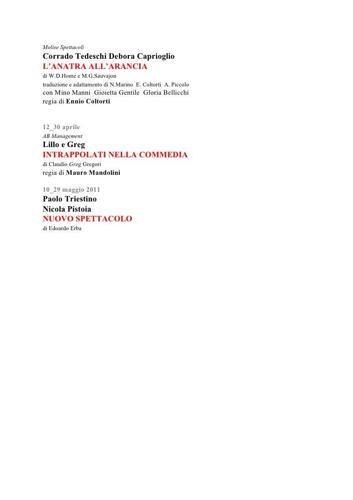 Molise Spettacoli Corrado Tedeschi Debora Caprioglio L'ANATRA ALL'ARANCIA di W.D.Home e M.G.Sauvajon traduzione e adattame...