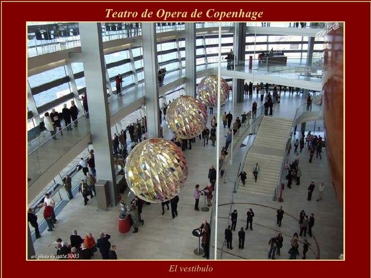 Teatro de Opera de Copenhage  El vestibulo
