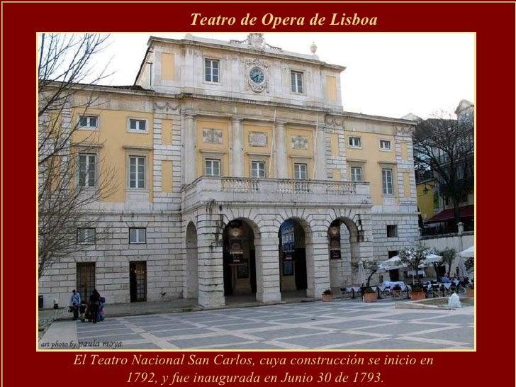 El Teatro Nacional San Carlos, cuya construcción se inicio en  1792, y fue inaugurada en Junio 30 de 1793. Teatro de Opera...