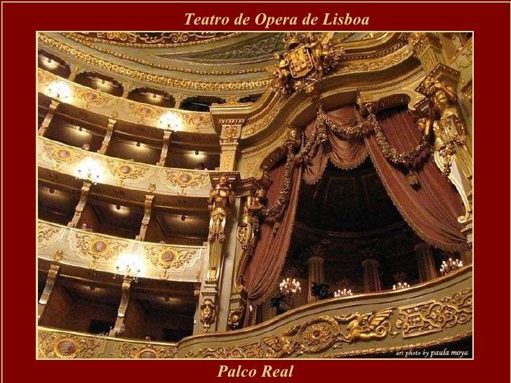 Teatro de Opera de Lisboa Palco Real