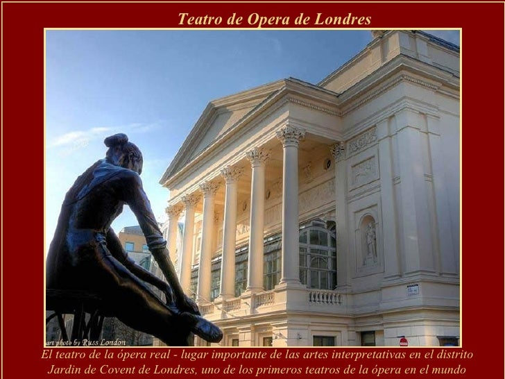 El teatro de la ópera real - lugar importante de las artes interpretativas en el distrito Jardin de Covent de Londres, uno...