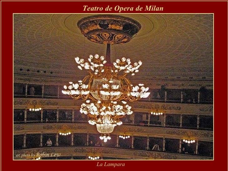 Teatro de Opera de Milan  La Lampara