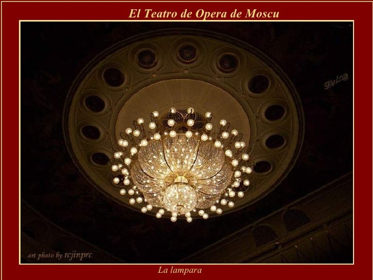 El Teatro de Opera de Moscu   La lampara