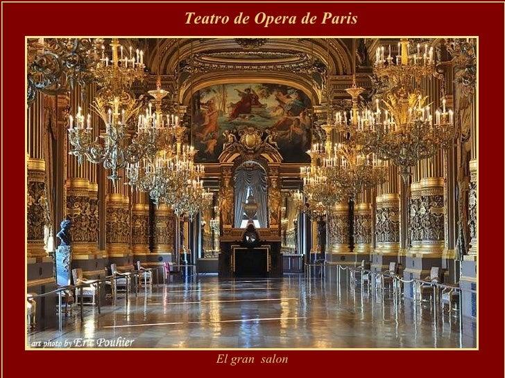 Teatro de Opera de Paris  El gran  salon