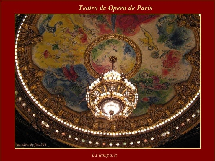Teatro de Opera de Paris  La lampara