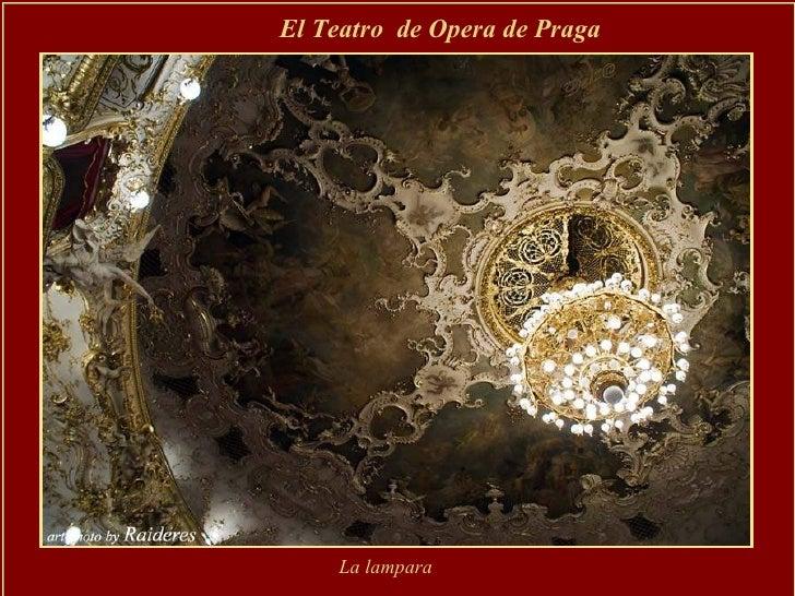 El Teatro  de Opera de Praga   La lampara