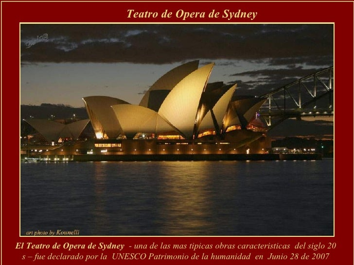 Teatro de Opera de Sydney  El Teatro de Opera de Sydney  - una de las mas tipicas obras caracteristicas  del siglo 20 s – ...