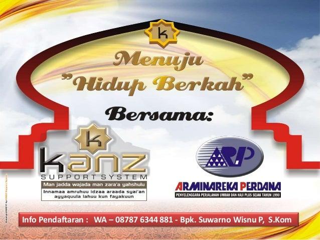 Info Pendaftaran : WA – 08787 6344 881 - Bpk. Suwarno Wisnu P, S.Kom