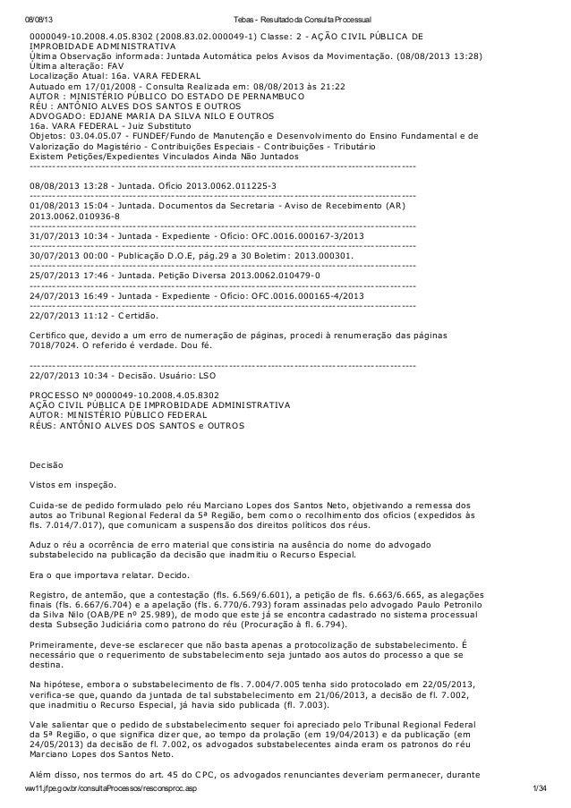 08/08/13 Tebas - Resultado da Consulta Processual ww11.jfpe.gov.br/consultaProcessos/resconsproc.asp 1/34 0000049-10.2008....