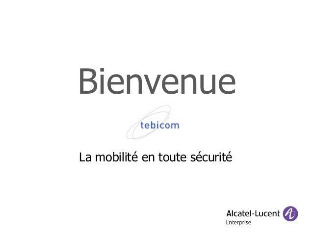 BienvenueLa mobilité en toute sécurité