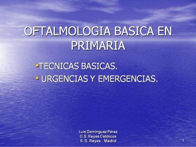 Traumatismos y urgencias oftalmólogicas