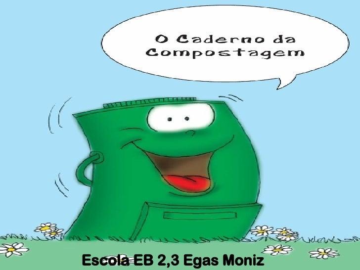 Escola EB 2,3 Egas Moniz