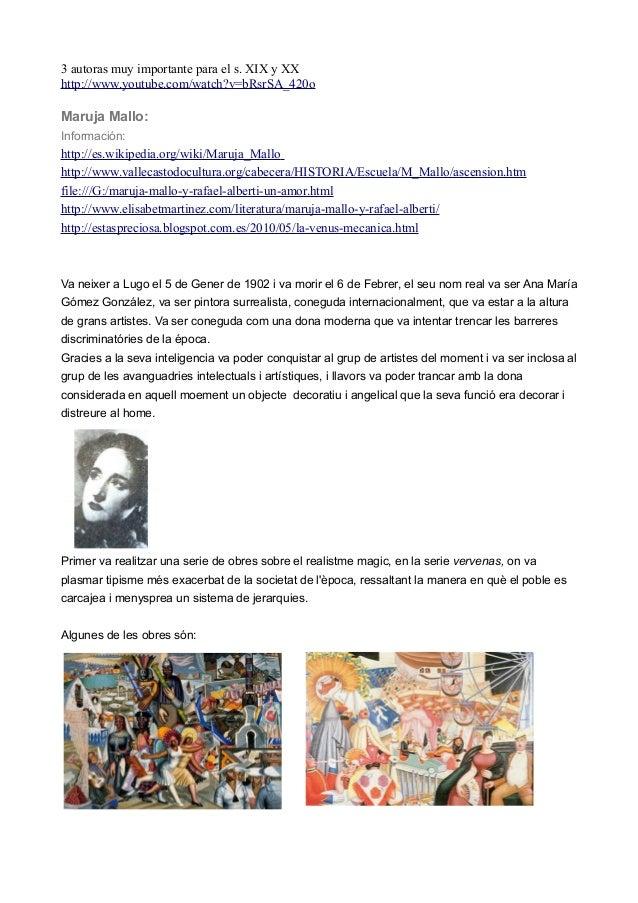 3 autoras muy importante para el s. XIX y XXhttp://www.youtube.com/watch?v=bRsrSA_420oMaruja Mallo:Información:http://es.w...