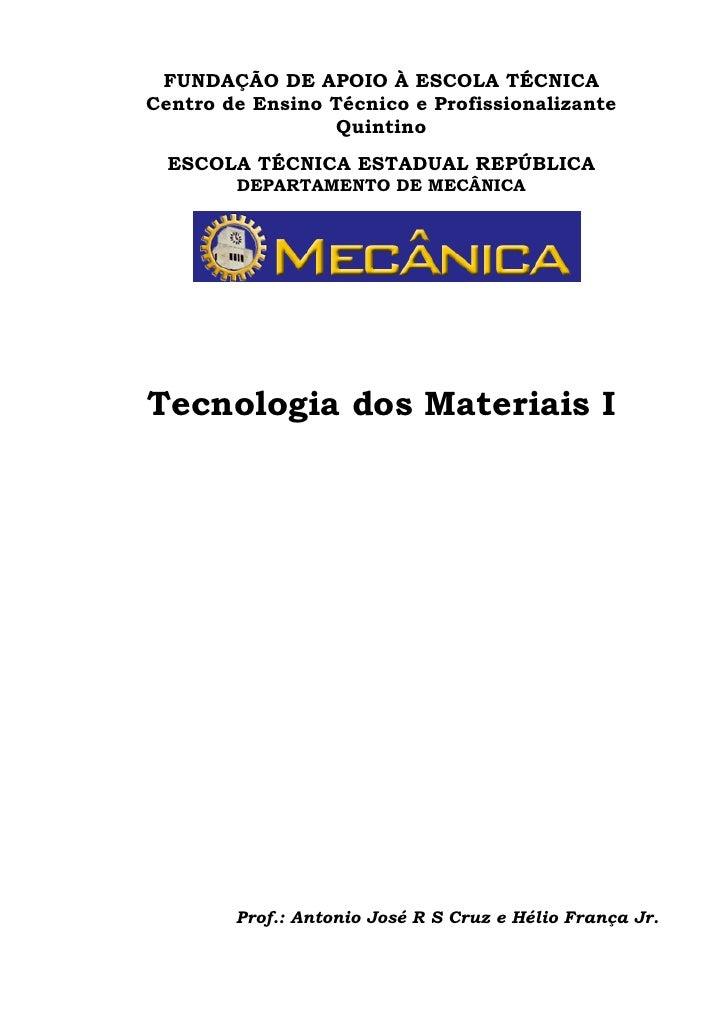 FUNDAÇÃO DE APOIO À ESCOLA TÉCNICA Centro de Ensino Técnico e Profissionalizante                  Quintino   ESCOLA TÉCNIC...