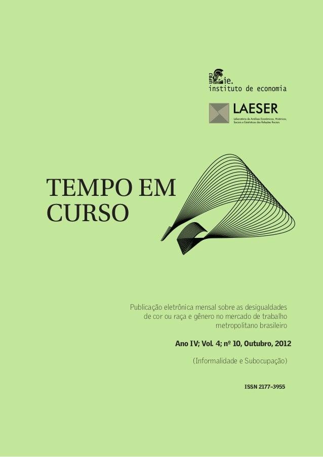 TEMPO EM CURSO                                                                                1Ano IV, Vol. 4; nº 10, Outu...