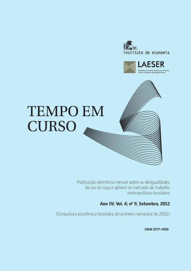 TEMPO EM CURSO                                                                                           1Ano IV, Vol. 4; ...