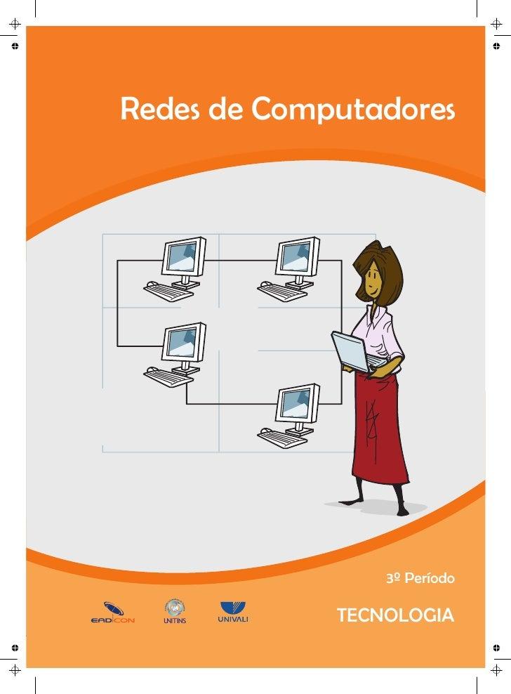 Redes de Computadores                  3º Período                   2º Período            ADMINISTRAÇÃO              TECNO...