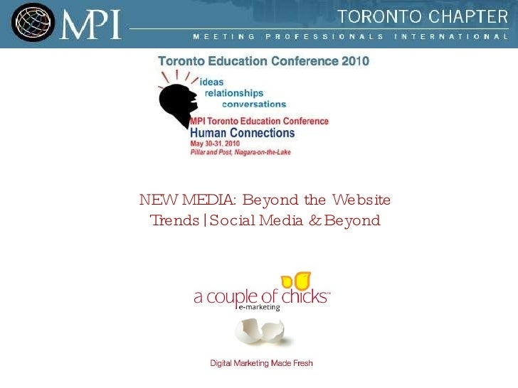 NEW MEDIA: Beyond the Website Trends| Social Media & Beyond