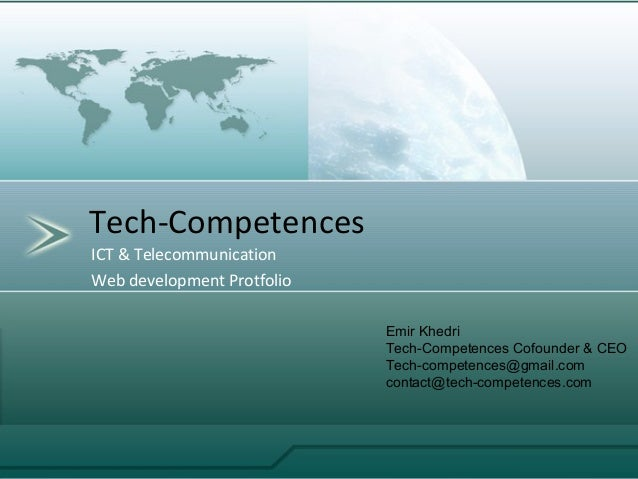 ICT & TelecommunicationWeb development ProtfolioTech-CompetencesEmir KhedriTech-Competences Cofounder & CEOTech-competence...