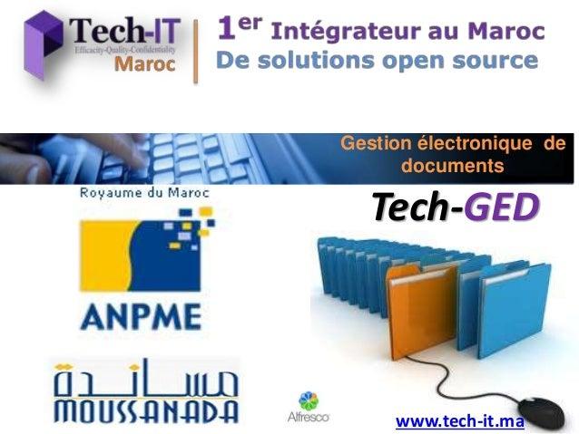 Gestion électronique de documents Tech-GED www.tech-it.ma