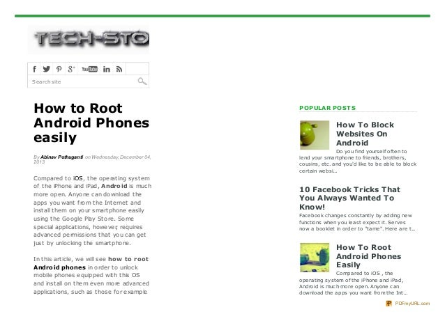 Search site  How to Root Android Phones easily By Abinav Pothuganti on Wednesday, December 04, 2013  Compared t o iOS, t h...