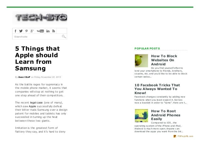 Search site  5 Things that Apple should Learn from Samsung By Guest Staff on Friday, November 22, 2013  As t he bat t le r...