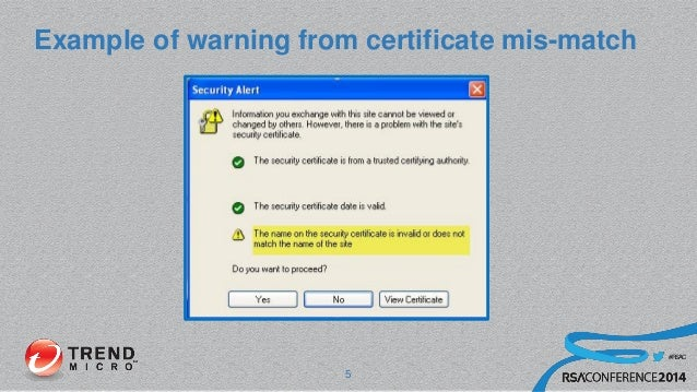 #RSAC Example of warning from certificate mis-match 5